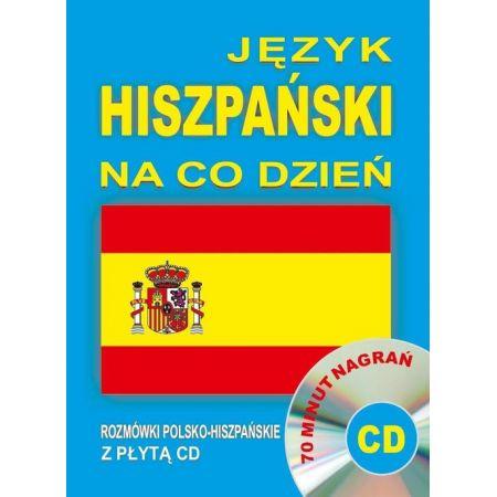 Język hiszpański na co dzień. Rozmówki+minikurs+CD