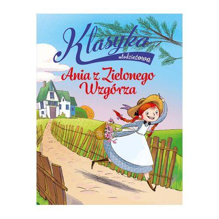 Klasyka młodzieżowa: Ania z Zielonego Wzgórza