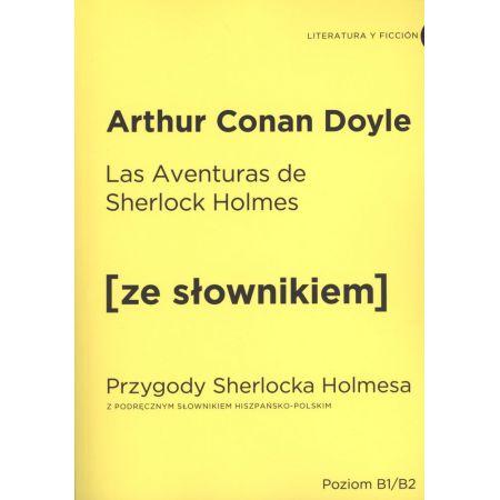 Przygody Sherlocka Holmesa w.hiszpańska + słownik