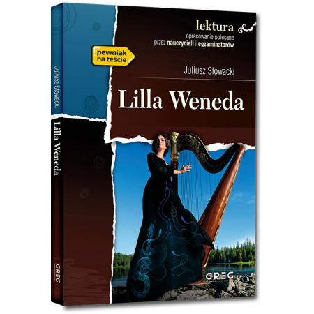 Lilla Weneda. Lektura z opracowaniem