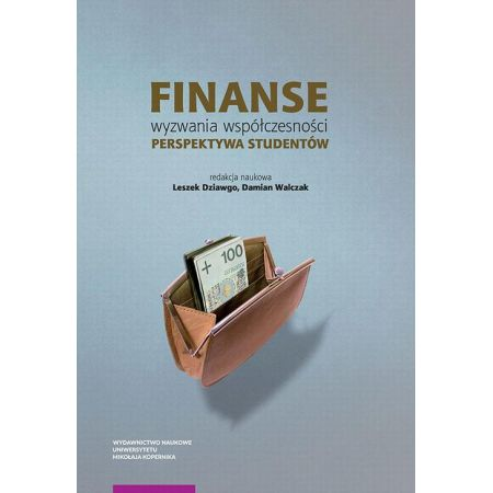 Finanse. Wyzwania współczesności. Perspektywa studentów