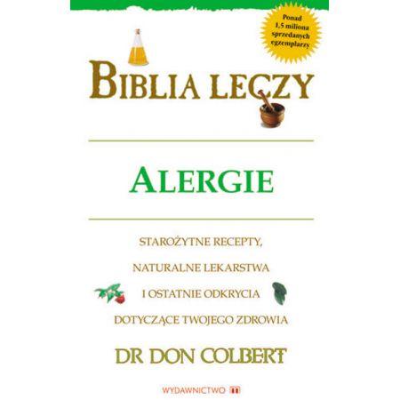 Biblia Leczy Alergie Don Colbert Książka W Księgarni Taniaksiazkapl