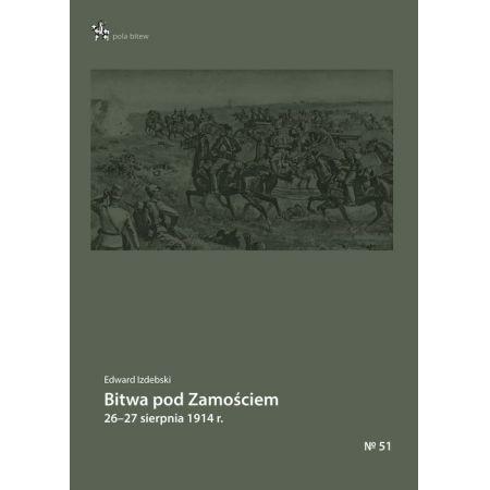 Bitwa pod Zamościem 26-27 sierpnia 1914 r.