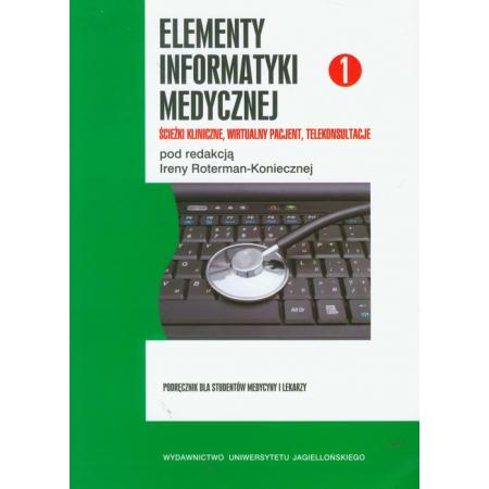 Elementy informatyki medycznej 1