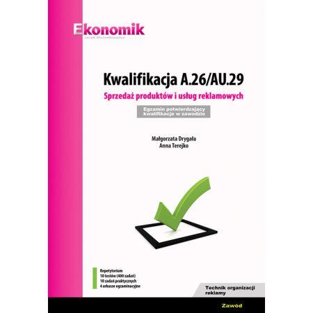 Kwalifikacja A.26/AU.29  EKONOMIK