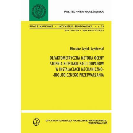 Olfaktometryczna metoda oceny stopnia biostabilizacji w instalacjach mechaniczno-biologicznego przetwarzania