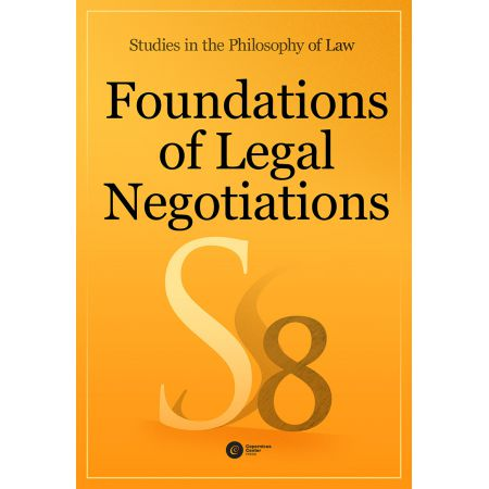 Foundations of Legal Negotiations Studies in the Philosophy of Law vol. 8