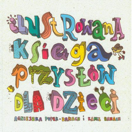 Ilustrowana ksiega przysłów dla dzieci