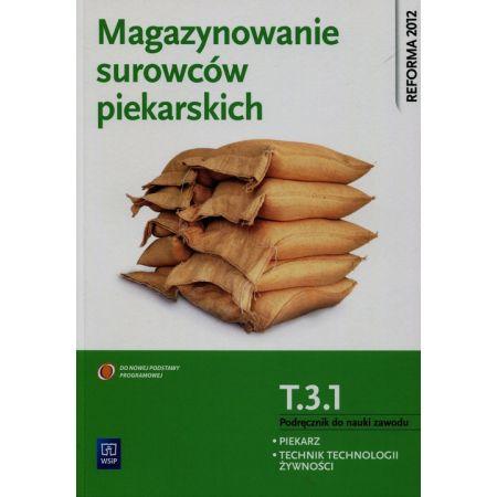 Magazynowanie surowców piekarskich T.3.1 WSiP