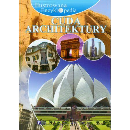 Ilustrowana encyklopedia. cuda architektury