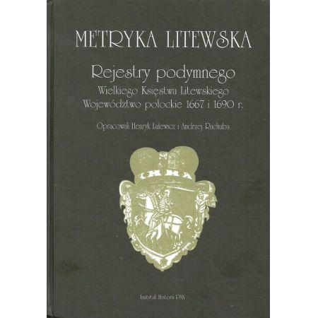 Metryka litewska Rejestry podymnego Wielkiego Księstwa Litewskiego