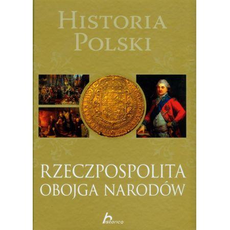 Historia Polski Rzeczpospolita Obojga Narodów