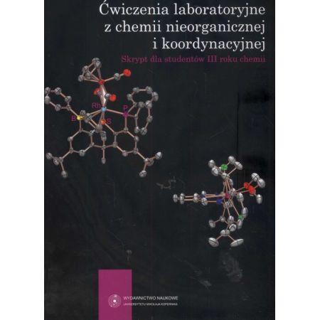 Ćwiczenia laboratoryjne z chemii nieorganicznej i koordynacyjnej