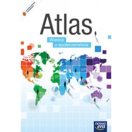 Atlas do wiedzy o społeczeństwie. Szkoły ponadgimnazjalne