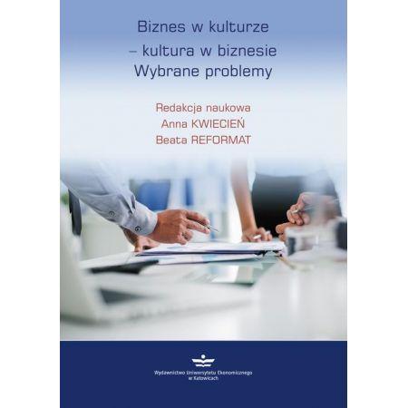 Biznes w kulturze - kultura w biznesie