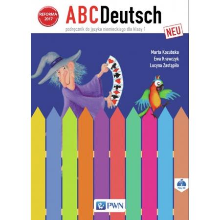 ABCDeutsch Neu. Podręcznik do języka niemieckiego do klasy 1 szkoły podstawowej