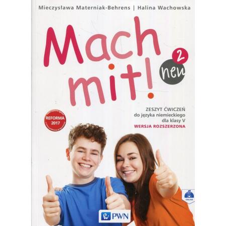 Mach mit! neu 2. Zeszyt ćwiczeń do języka niemieckiego dla klasy V. Wersja rozszerzona. Szkoła podstawowa