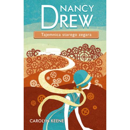 Nancy Drew. Tom 1. Tajemnica starego zegara