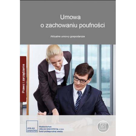 Umowa o zachowaniu poufności. Aktualne umowy gospodarcze
