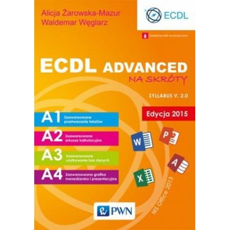 ECDL Advanced na skróty Edycja 2015