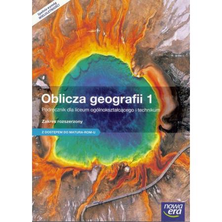 Oblicza geografii 1. Podręcznik do geografii dla liceum ogólnokształcącego i technikum. Zakres rozszerzony. Publikacja z dostępem do e-testów. Szkoły ponadgimnazjalne