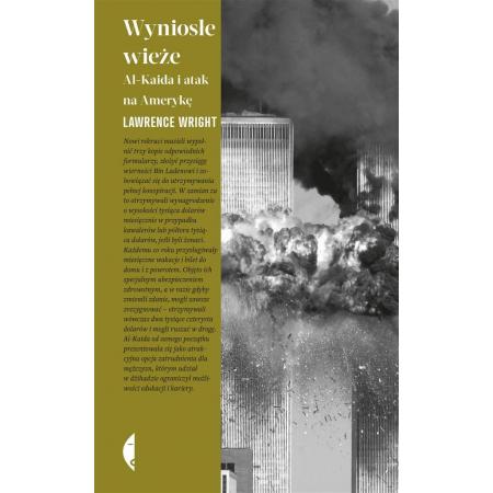 Wyniosłe wieże. Al- Kaida i atak na Amerykę