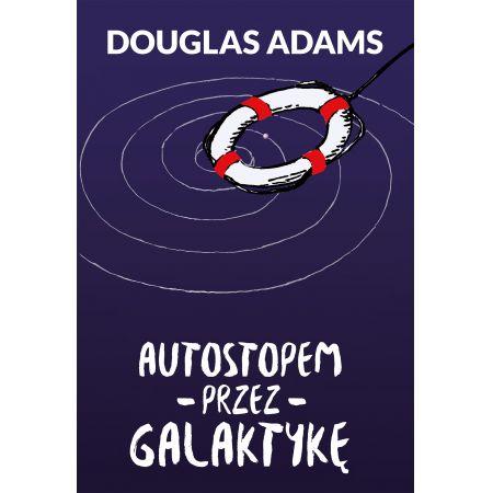 Autostopem przez Galaktykę