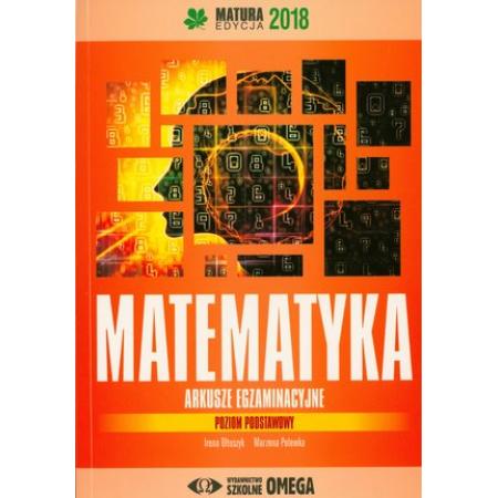 Matura 2018 Arkusze egzamin. Matematyka ZP OMEGA