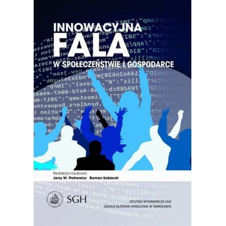 Innowacyjna fala w społeczeństwie i gospodarce