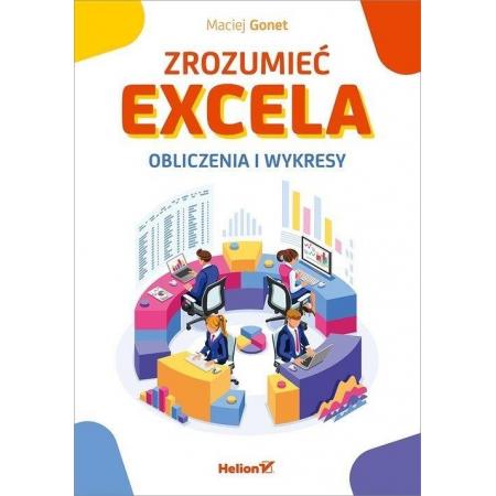 Zrozumieć Excela. Obliczenia i wykres