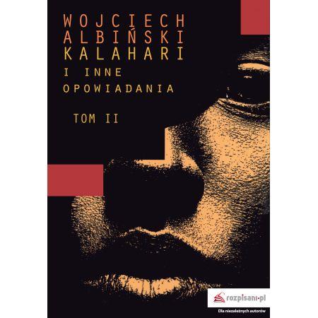 Kalahari i inne opowiadania Tom 2