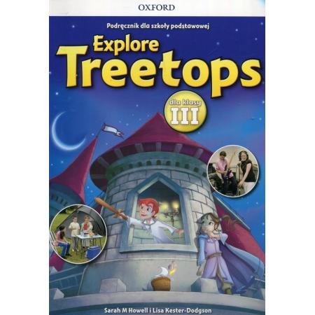 Explore Treetops. Język angielski. Podręcznik dla szkoły podstawowej dla klasy III