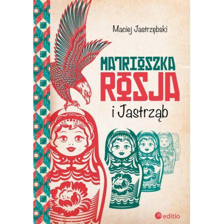 Matrioszka Rosja i Jastrząb