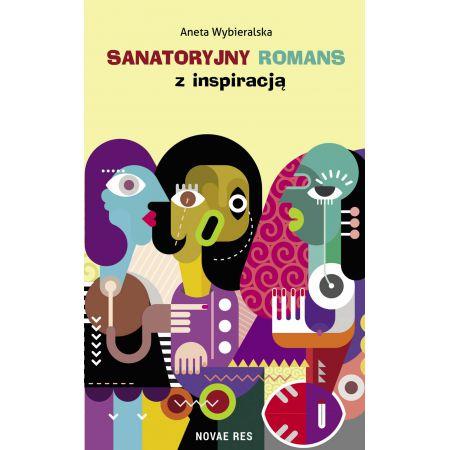Sanatoryjny romans z inspiracją