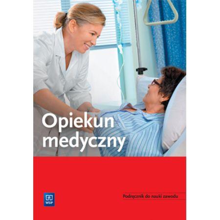Opiekun medyczny. Podręcznik do nauki zawodu