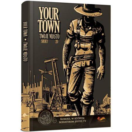 Komiksy paragrafowe. Your Town. Twoje miasto