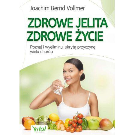 Zdrowe jelita zdrowe życie