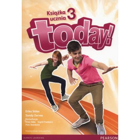 Today! 3 SB + CD PEARSON podręcznik wieloletni