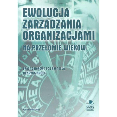 Ewolucja zarzadzania organizacjami na przełomie wieków
