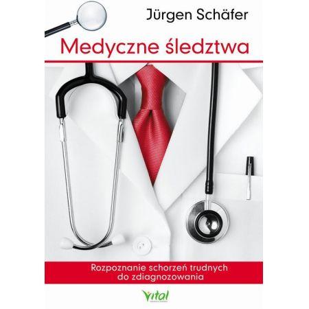 Medyczne śledztwa. Rozpoznanie schorzeń trudnych do zdiagnozowania