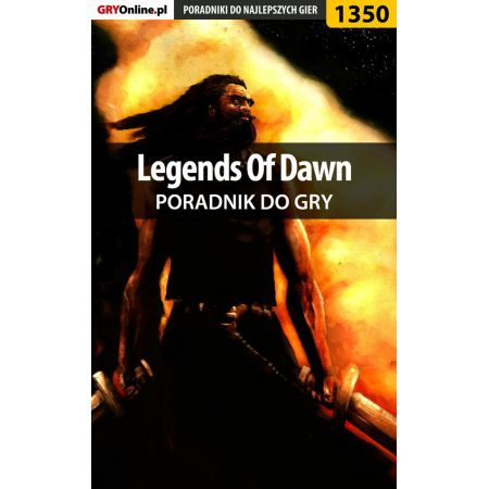 Legends Of Dawn - poradnik do gry