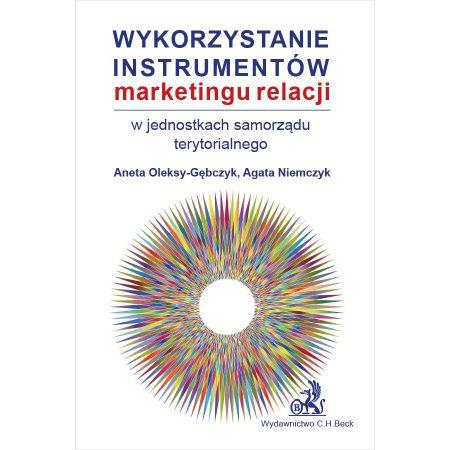 Wykorzystanie instrumentów marketingu relacji w jednostkach samorządu terytorialnego