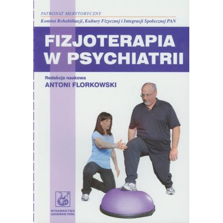 Fizjoterapia w psychiatrii