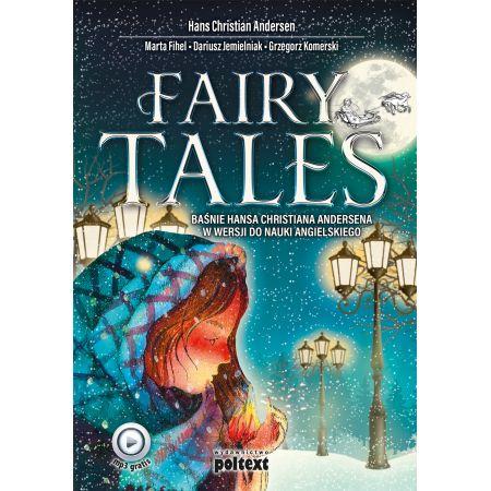 Fairy Tales. Baśnie Hansa Christiana Andersena w..
