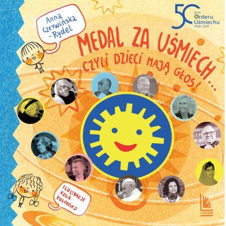 Medal za uśmiech... czyli dzieci mają głos