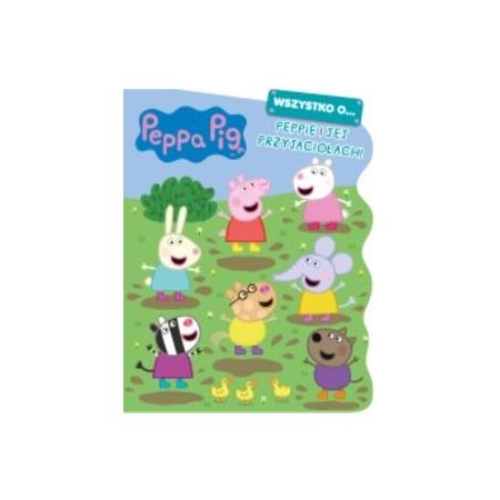 Świnka Peppa. Peppie i jej przyjaciołach!