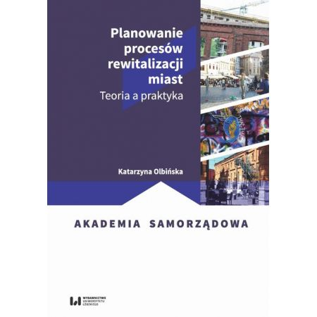 Planowanie procesów rewitalizacji miast