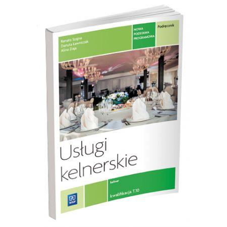 Usługi kelnerskie. Kwalifikacja T.10 REA-WSiP