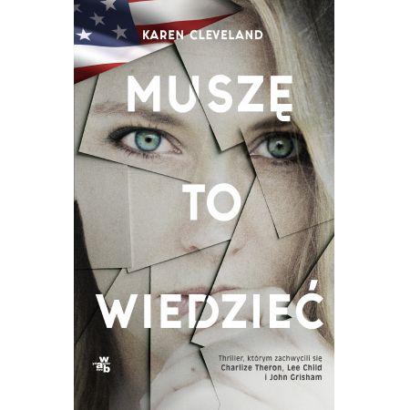 ec4c77f7e2fd83 Muszę to wiedzieć (Karen Cleveland) książka w księgarni TaniaKsiazka.pl