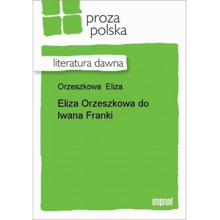 Eliza Orzeszkowa do Iwana Franki